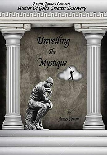 Unveiling  The Mystique por james cowan