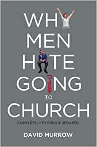 why men hate going to church david murrow 9780785232155