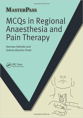 Mcqs In Regional Anaesthesia And Pain Therapy por Herman Sehmbi epub