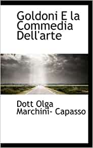 Amazon.com: Goldoni E la Commedia Dell'arte (Italian Edition