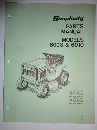 Simplicity 6008 and 6010 Lawn Garden Tractor Parts Catalog Book Manual ()