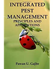 INTEGRATED PEST MANAGEMENT PRINCIPLES AND APPLICATIONS