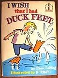 i wish i had duck feet - I Wish That I Had Duck Feet