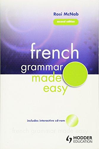 French Grammar Made Easy (Volume 1)