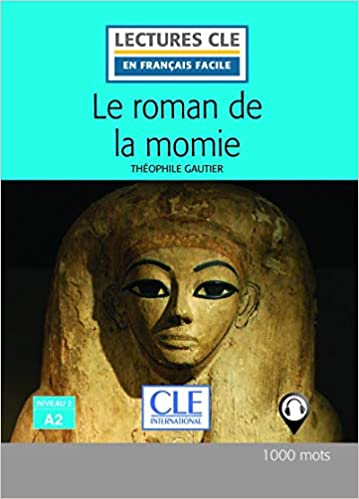 Amazon Fr Le Roman De La Momie Niveau 2 A2 Lectures