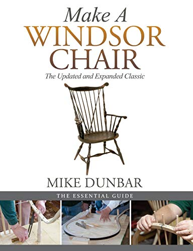 Make a Windsor Chair: The Updated and Expanded Classic (Design Chairs Classics)