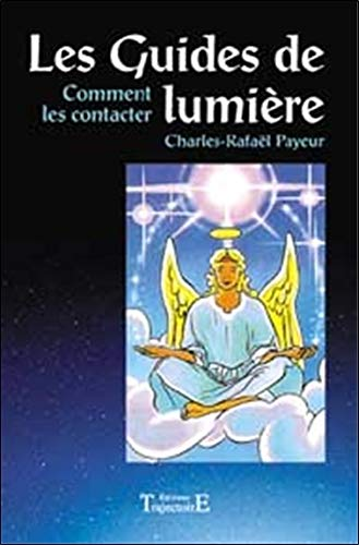 Download Les Guides de lumiere : comment les contacter (French Edition) ebook