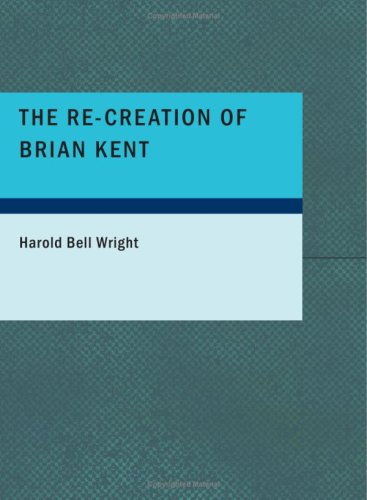 Download The Re-Creation of Brian Kent ebook