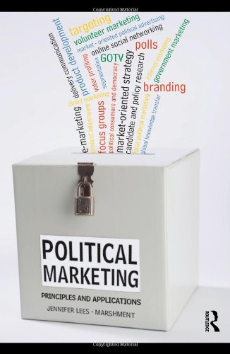 Political Marketing: Principles and Applications