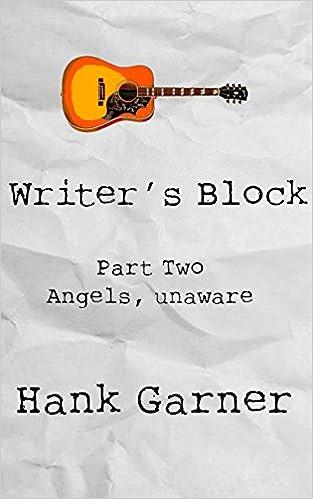 Download Writer's Block | Part 2: Angels, unaware PDF, azw (Kindle), ePub