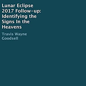 Lunar Eclipse 2017 Follow-Up Audiobook