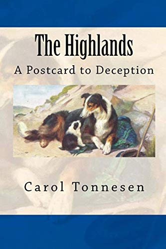- The Highlands: A Postcard to Deception
