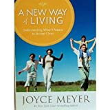 A New Way of Living, Joyce Meyer, 0446581550