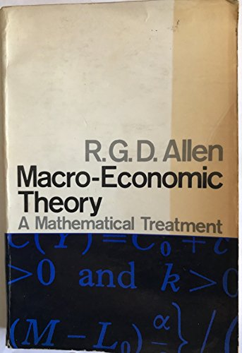 Macro-Economic Theory, a Mathematical Treatment
