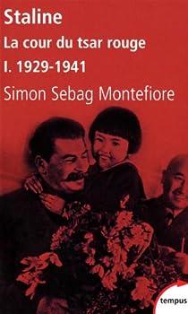 Staline. Tome 1 : La cour du tsar rouge, 1878-1941 par Sebag Montefiore