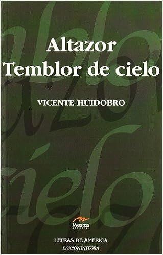 Altazor. Temblor de cielo Clásicos Latinoamericanos