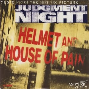 Soundtrack: Judgment Night - Just Another Victim (5 vers.) [Single] (Just Another Victim Helmet And House Of Pain)