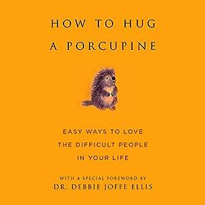 How to Hug a Porcupine Audiobook