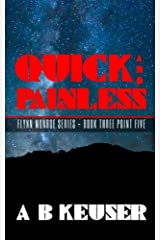 Quick and Painless (The Flynn Monroe Series) Paperback