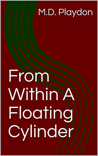 Download for free From Within A Floating Cylinder
