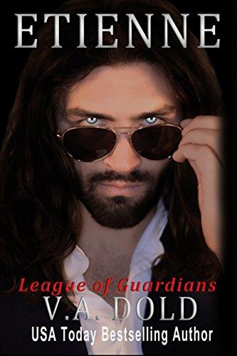 Etienne: Romance with BITE (League of Guardians Book 2)