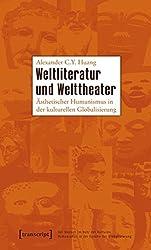 Weltliteratur und Welttheater