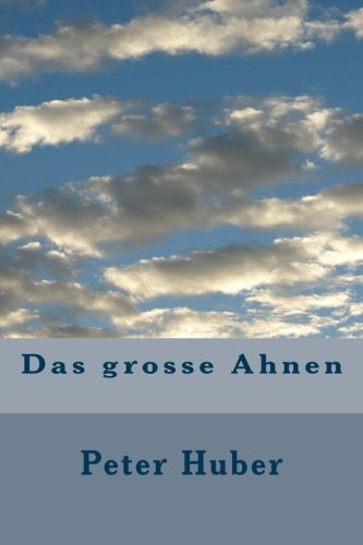 Das grosse Ahnen (German Edition)