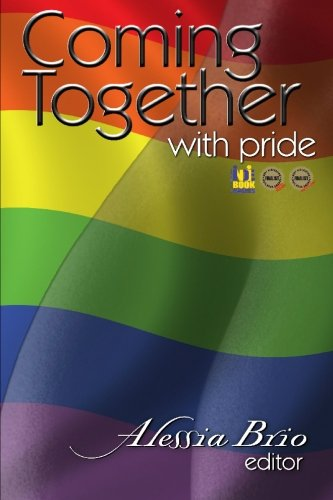 Coming Together: With Pride by CreateSpace Independent Publishing Platform