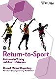 Return-to-Sport: Funktionelles Training nach Sportverletzungen