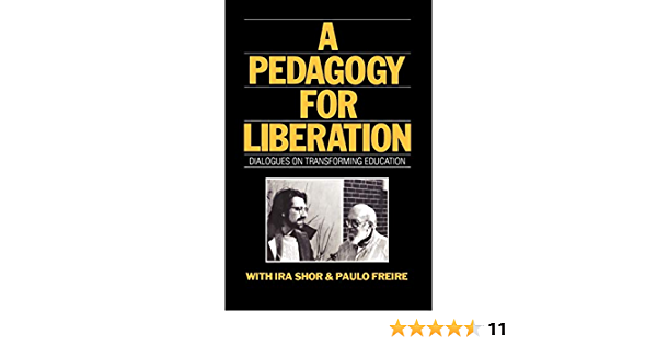 Download A Pedagogy For Liberation Dialogues On Transforming Education By Ira Shor