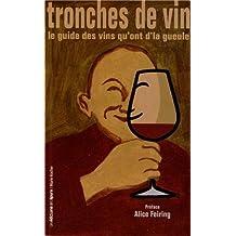 Tronches de vins