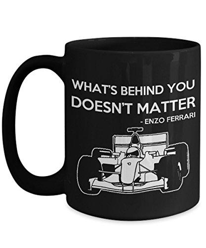 (What Is Behind You Doesn't Matter Enzo Ferrari Coffee Mug Tea Cup)