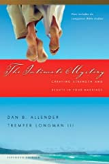 The Intimate Mystery: Creating Strength and Beauty in Your Marriage (Intimate Marriage Series) Kindle Edition