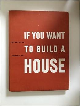 If You Want To Build A House, : Elizabeth B Mock, Robert C. Osborn:  Amazon.com: Books