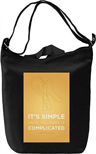 Simple vs complicated Borsa Giornaliera Canvas Canvas Day Bag| 100% Premium Cotton Canvas| DTG Printing|