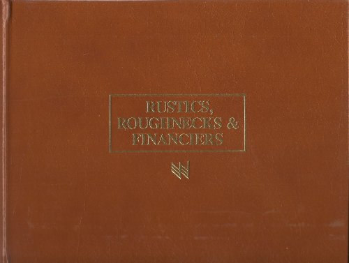 Rustics, roughnecks, and financiers: Oklahoma, 1907-1919 (America Of Tulsa Bank Oklahoma)