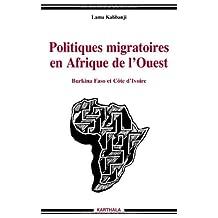 Politiques Migratoires En Afrique de l'Ouest: Burkina Faso