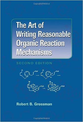 The art of writing reasonable organic reaction mechanisms robert b the art of writing reasonable organic reaction mechanisms robert b grossman ebook amazon fandeluxe Gallery