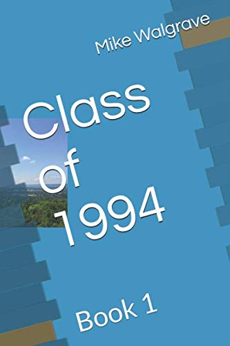 Class of 1994: Book 1