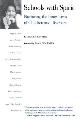 Schools with Spirit: Nurturing the Inner Lives of Children and Teachers