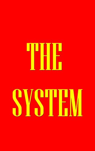 THE SYSTEM: from Pure Potential to Enlightenment