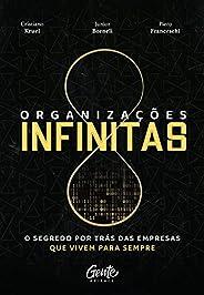 Organizações infinitas: O segredo por trás das empresas que vivem para sempre