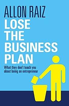 Allon raiz lose the business plan