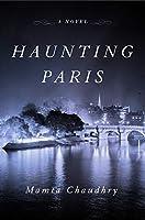 Haunting Paris: A Novel