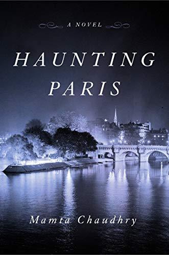 - Haunting Paris: A Novel