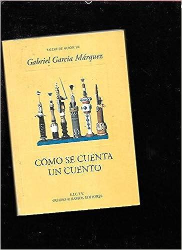Amazon.com: Como Se Cuenta Un Cuento (9788478950584): Gabr ...