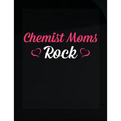 Chemists Rock - Inked Creatively Chemist Moms Rock Sticker