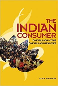 Book The Indian Consumer: One Billion Myths, One Billion Realities