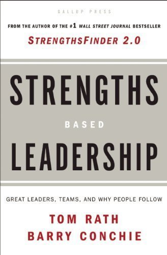 Strengths-Based Leadership Hardcover By Rath, Tom; Conchie, Barry