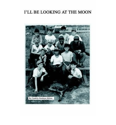 Download I'll Be Looking at the Moon (Paperback) - Common pdf epub